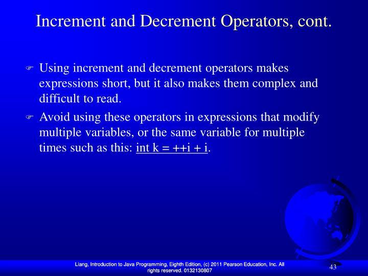 Increment and Decrement Operators, cont.