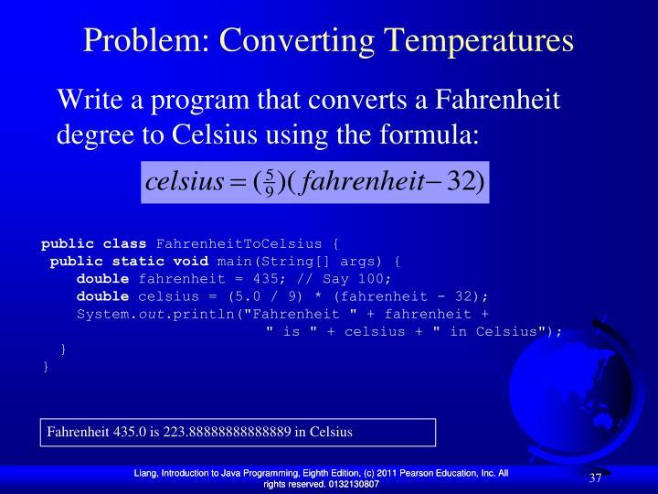 Problem: Converting Temperatures