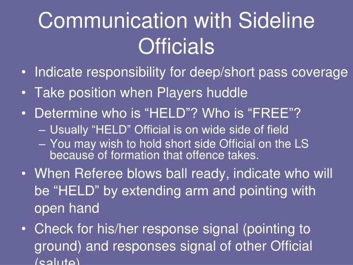 Communication with Sideline Officials