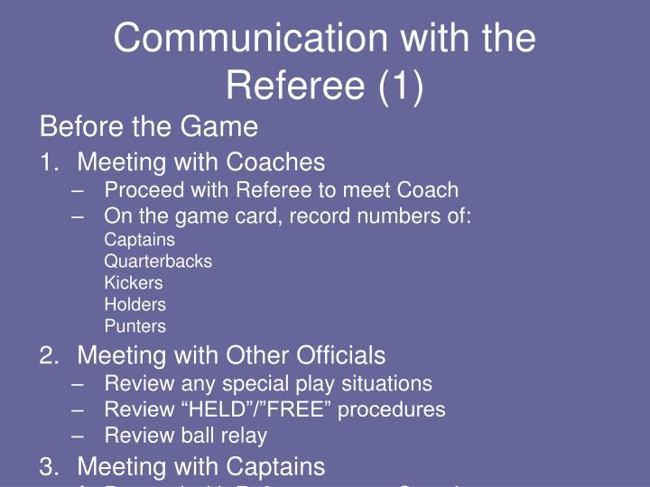 Communication with the Referee (1)