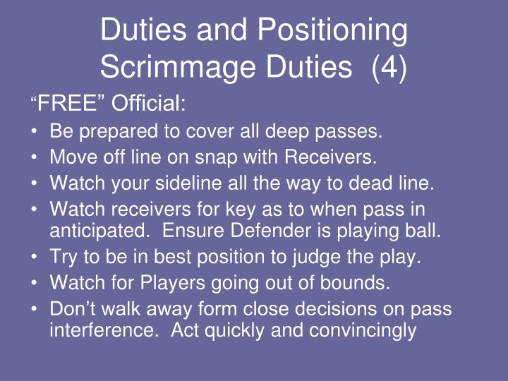 Duties and Positioning