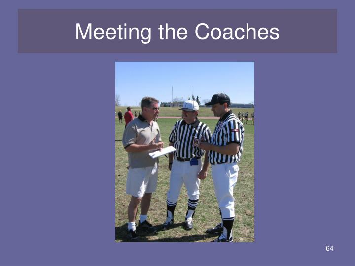 Meeting the Coaches