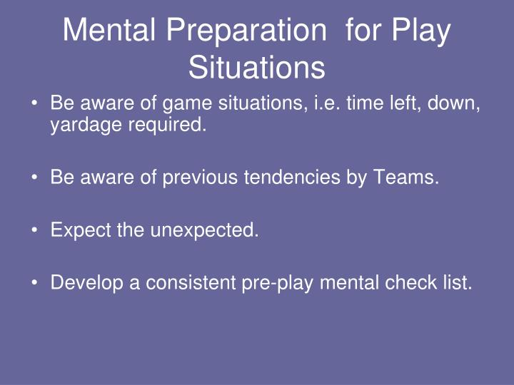 Mental Preparation  for Play Situations