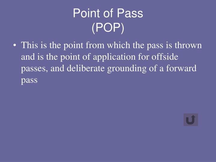 Point of Pass