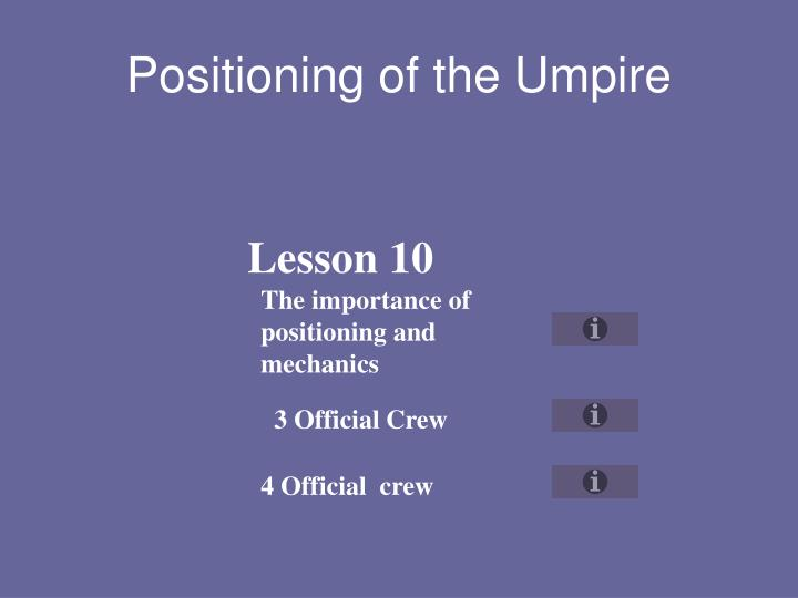 Positioning of the Umpire