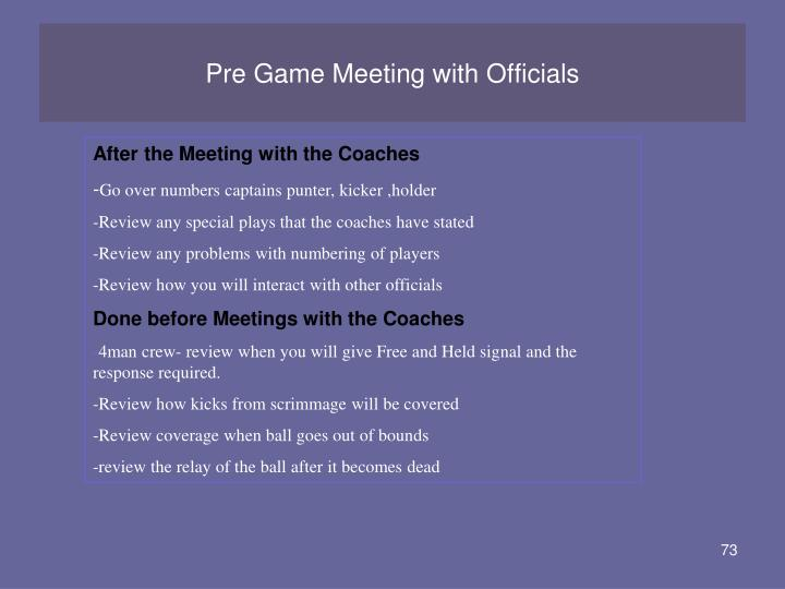 Pre Game Meeting with Officials