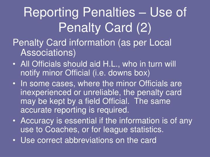 Reporting Penalties – Use of Penalty Card (2)