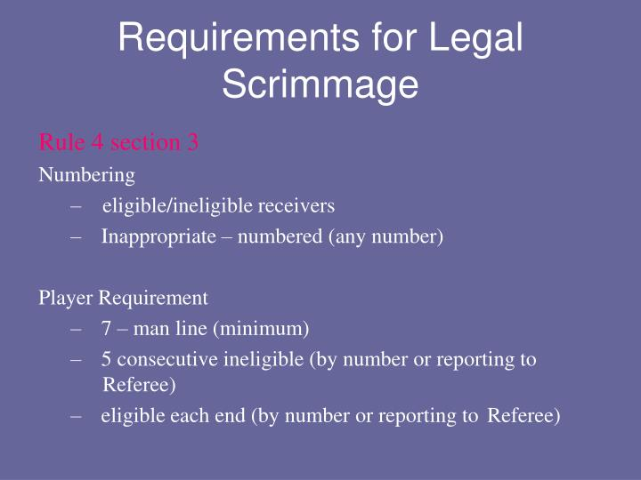 Requirements for Legal Scrimmage