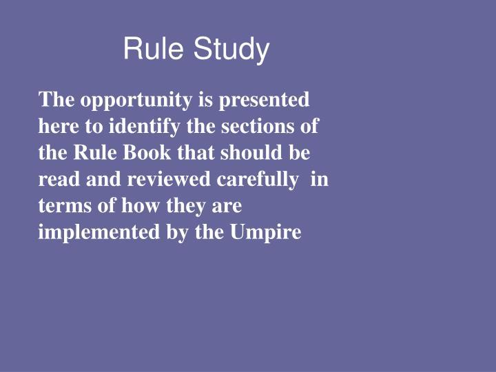 Rule Study
