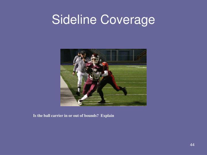 Sideline Coverage