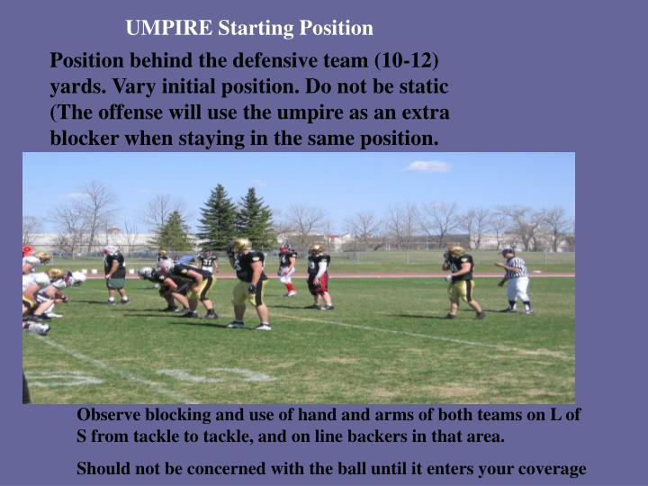 UMPIRE Starting Position
