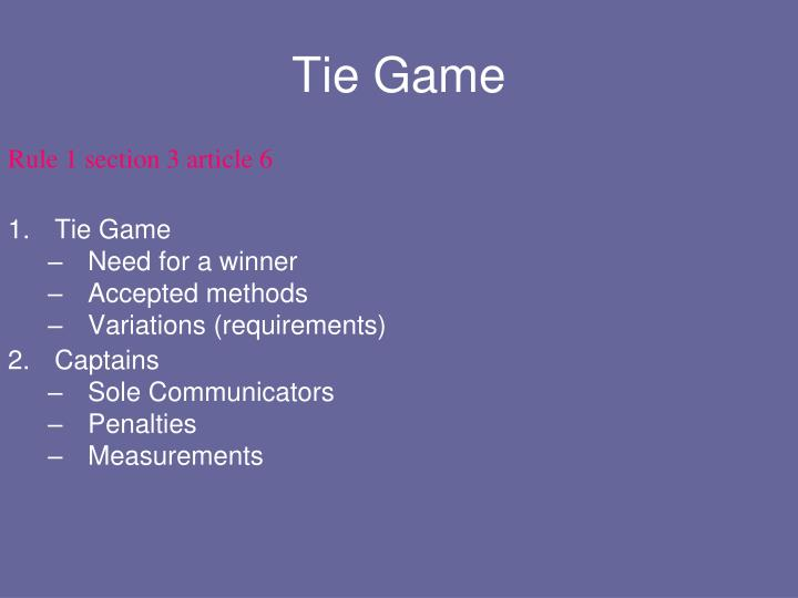 Tie Game