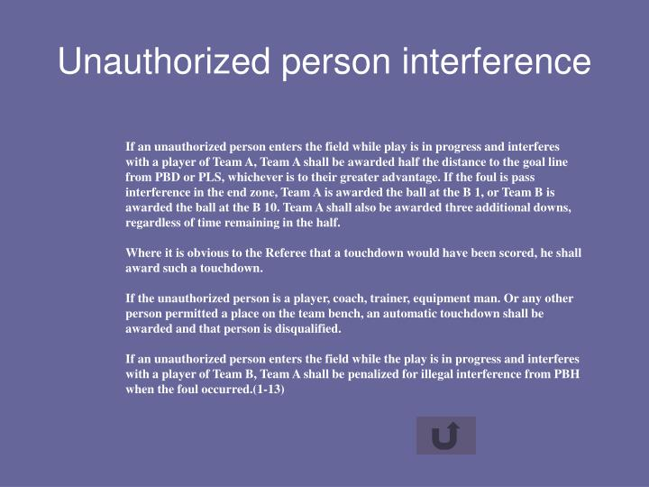 Unauthorized person interference