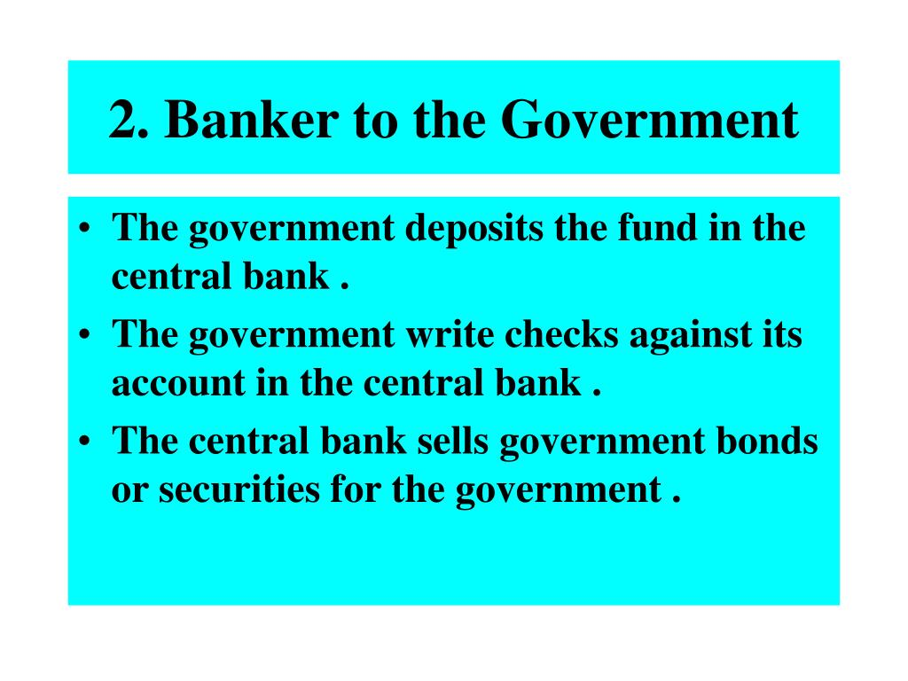 2. Banker to the Government