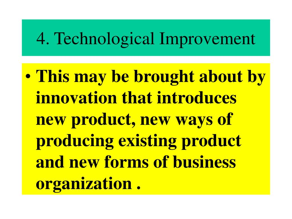 4. Technological Improvement