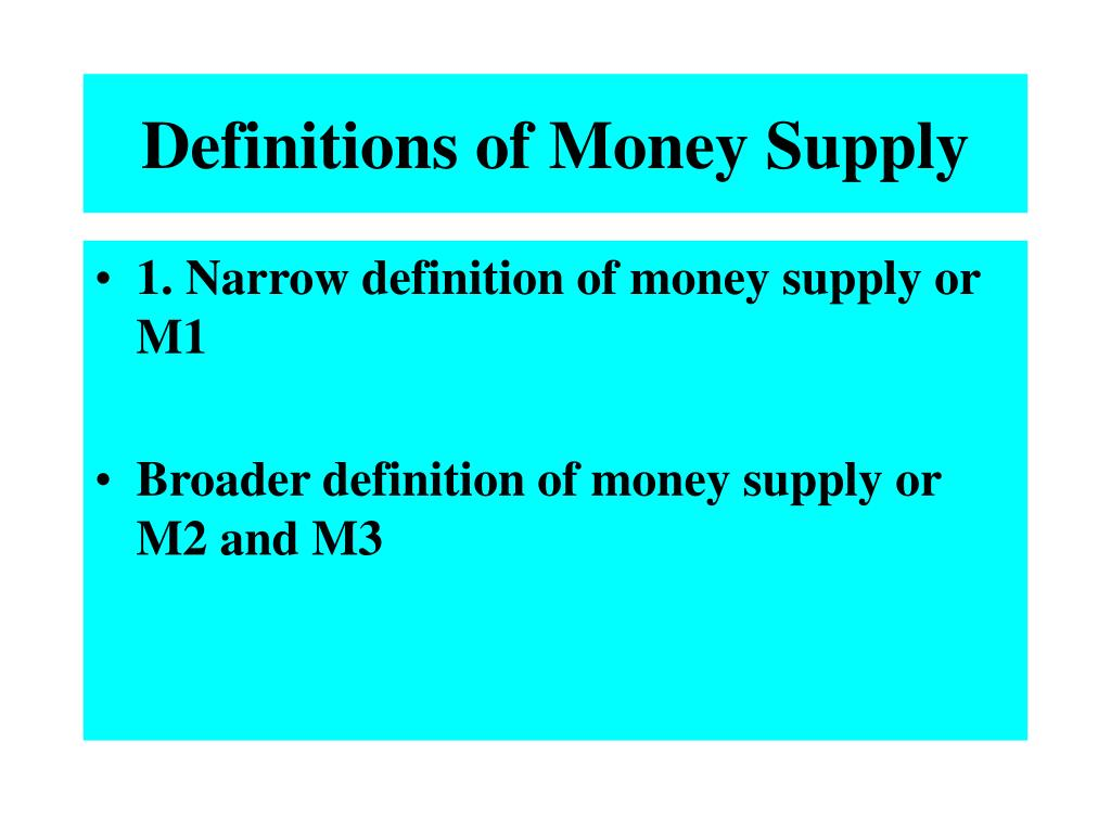 Definitions of Money Supply