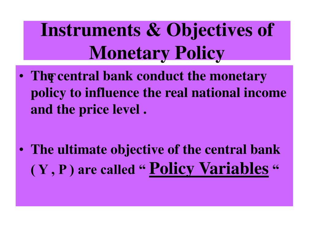Instruments & Objectives of Monetary Policy