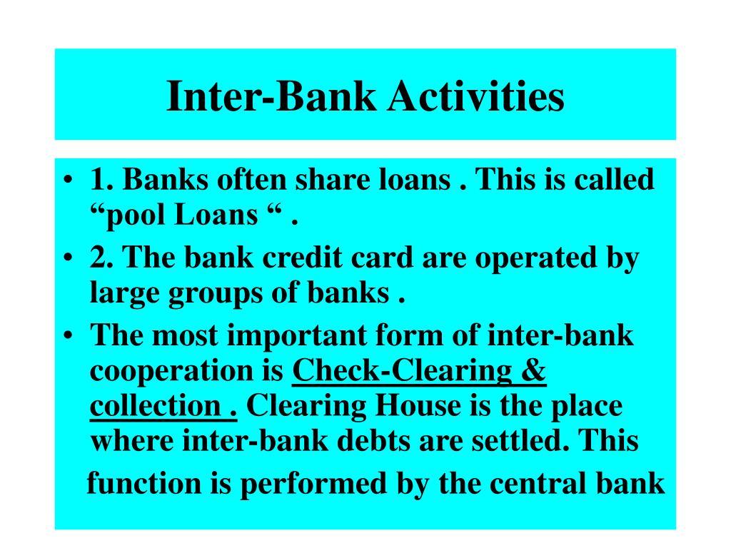 Inter-Bank Activities