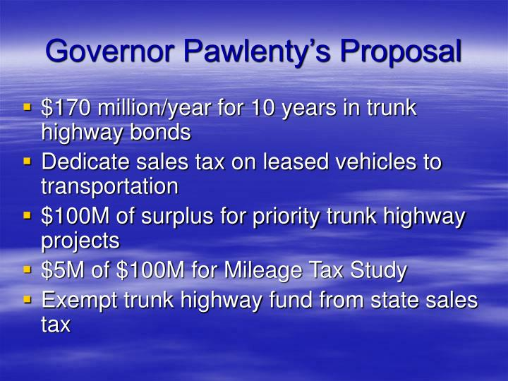 Governor Pawlenty's Proposal
