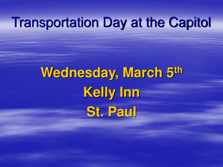 Transportation Day at the Capitol