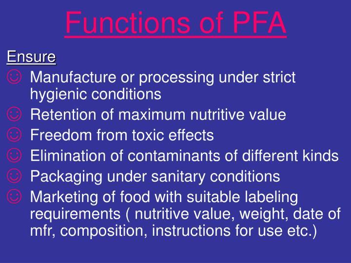 Functions of PFA
