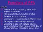 functions of pfa