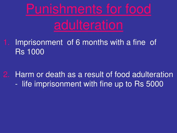 Punishments for food adulteration