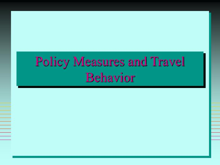 Policy Measures and Travel Behavior