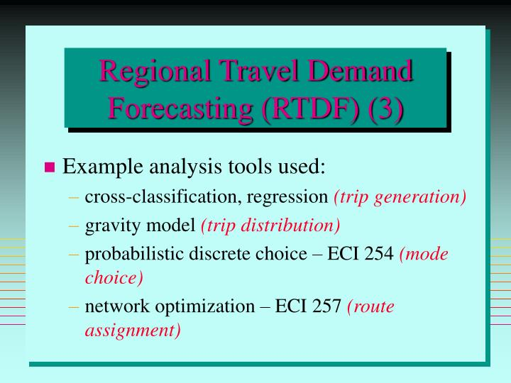 Regional Travel Demand Forecasting (RTDF) (3)