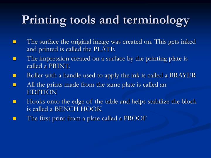 Printing tools and terminology