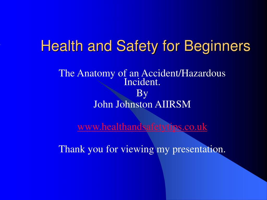 Health and Safety for Beginners