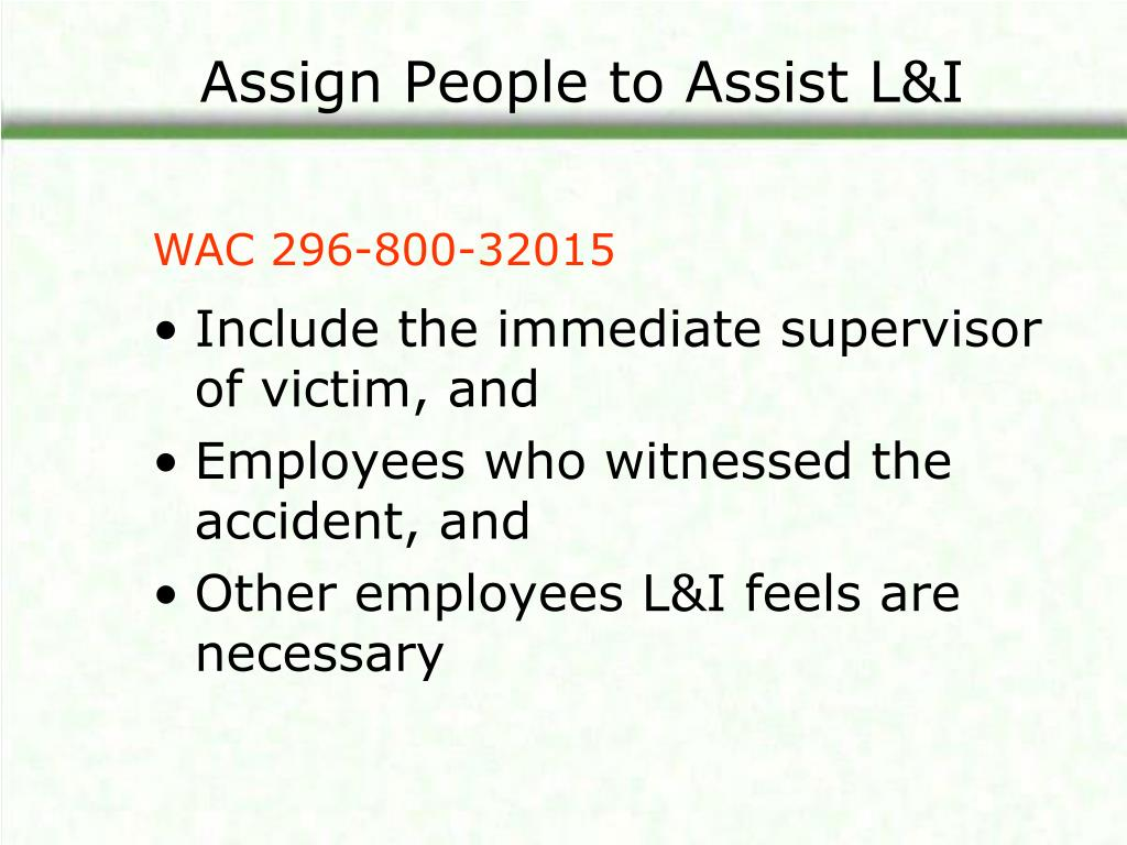 Assign People to Assist L&I