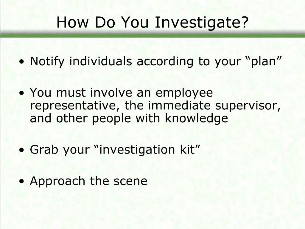 How Do You Investigate?