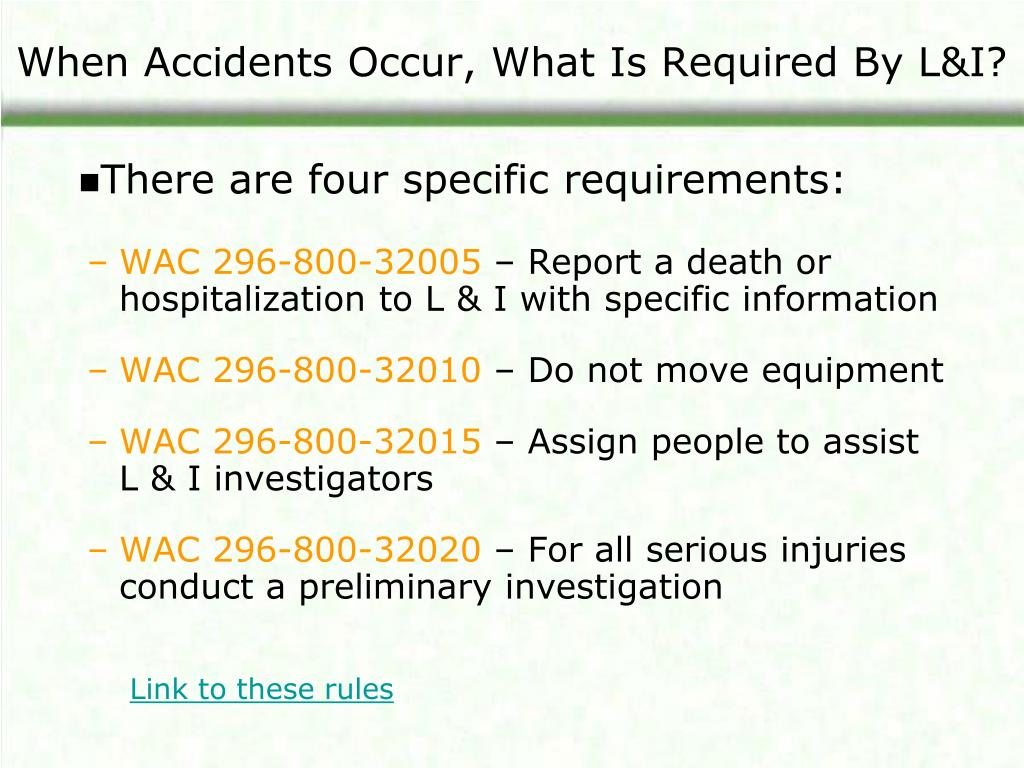 When Accidents Occur, What Is Required By L&I?