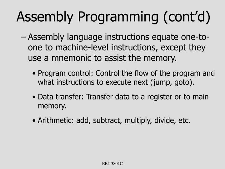 Assembly Programming (cont'd)