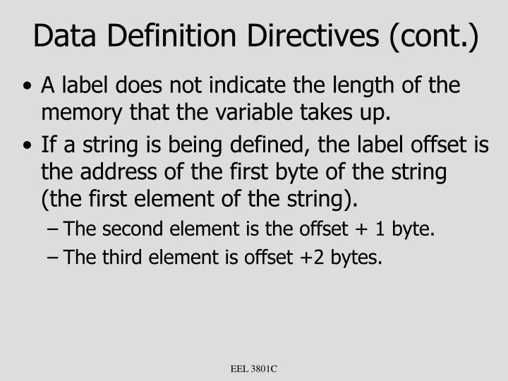 Data Definition Directives (cont.)