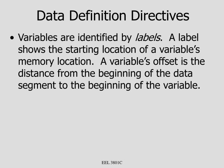Data Definition Directives
