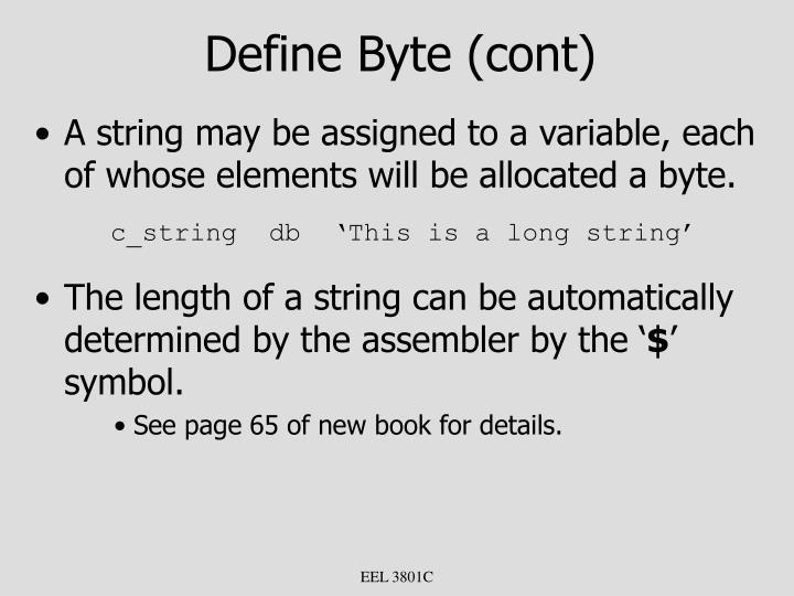 Define Byte (cont)