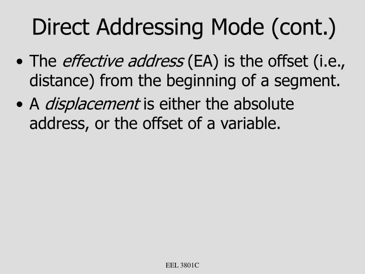 Direct Addressing Mode (cont.)