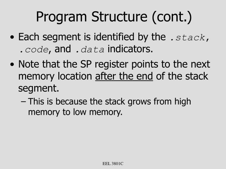 Program Structure (cont.)