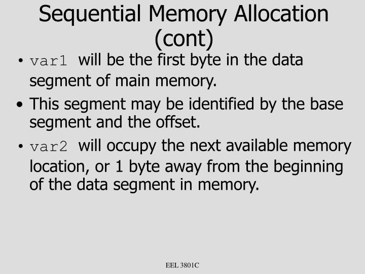 Sequential Memory Allocation (cont)