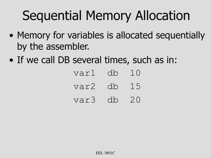 Sequential Memory Allocation