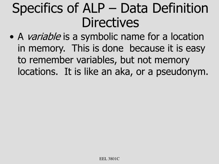 Specifics of ALP – Data Definition Directives