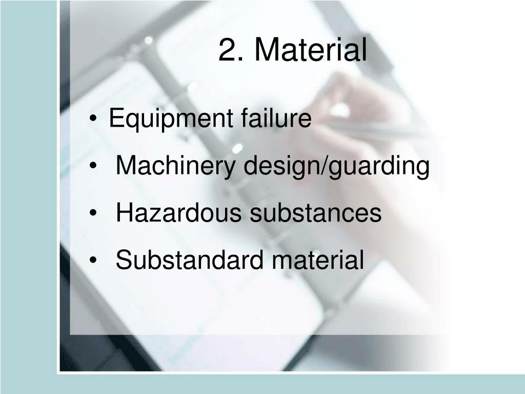 2. Material