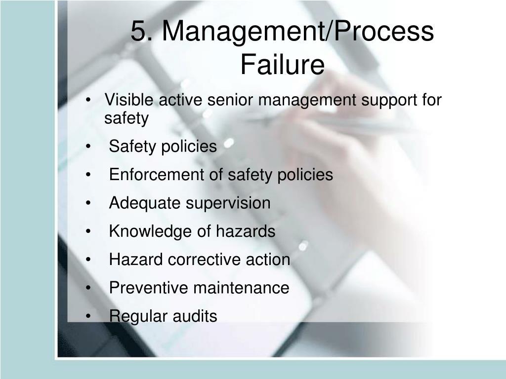 5. Management/Process Failure