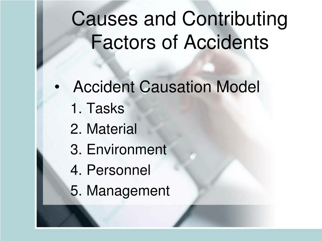 Causes and Contributing Factors of Accidents