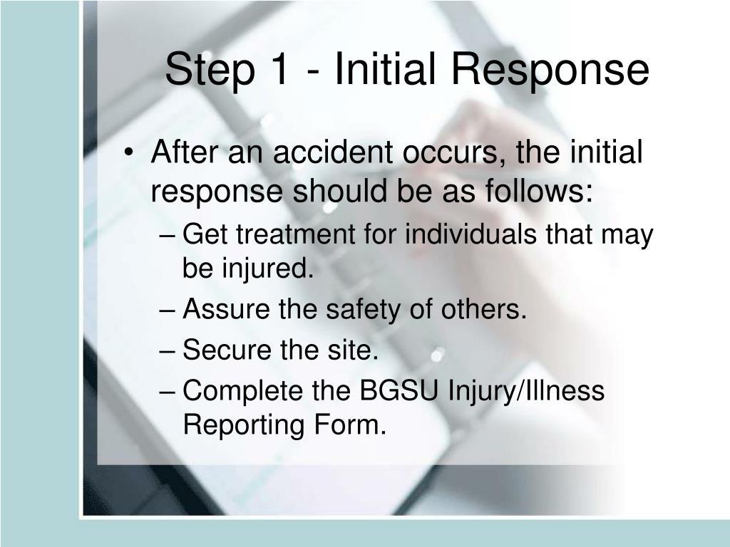 Step 1 - Initial Response