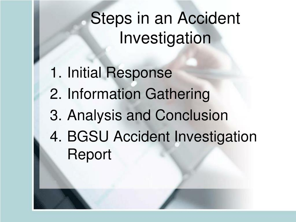 Steps in an Accident Investigation