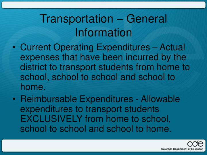 Current Operating Expenditures – Actual expenses that have been incurred by the district to transport students from home to school, school to school and school to home.