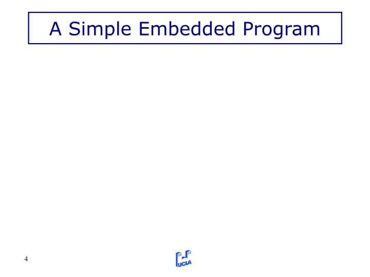 A Simple Embedded Program